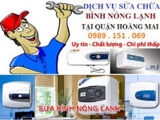 sửa chữa bình nóng lạnh tại quận Hoàng Mai